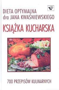 okładka Książka kucharska-Dieta optymalna-700 przepisów, Książka | Jan Kwaśniewski, Kwaśniewski Tomasz
