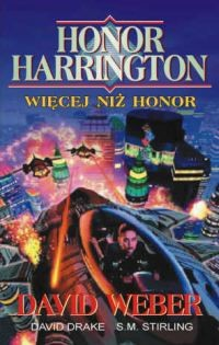 okładka Więcej niż honor, Książka | David Weber, David Drake, S. M. Stirling