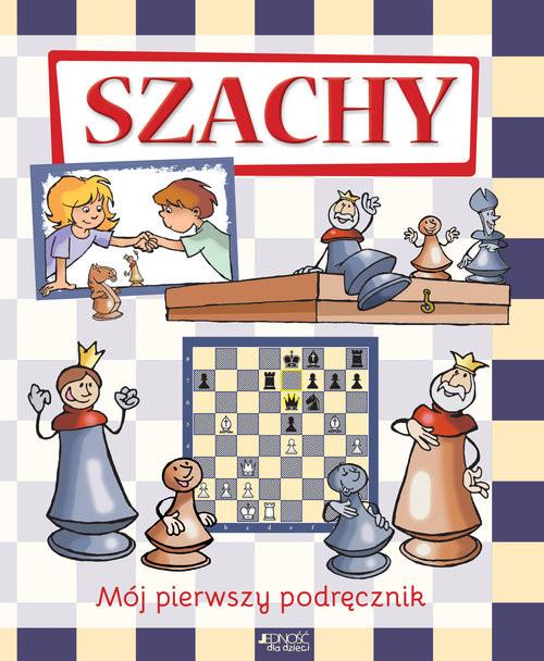 okładka Szachy Mój pierwszy podręcznik, Książka | Ferenc Halasz, Zoltan Géczi