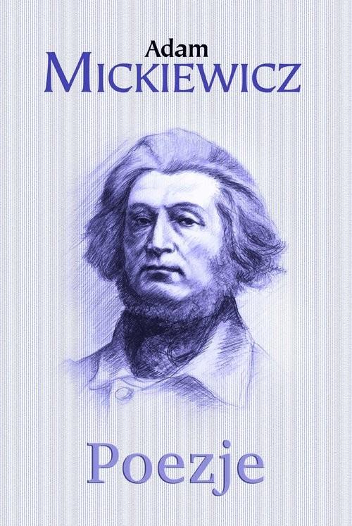okładka Poezje, Książka | Mickiewicz Adam