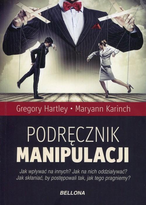 okładka Podręcznik manipulacji, Książka | Gregory Hartley, Maryann Karinch