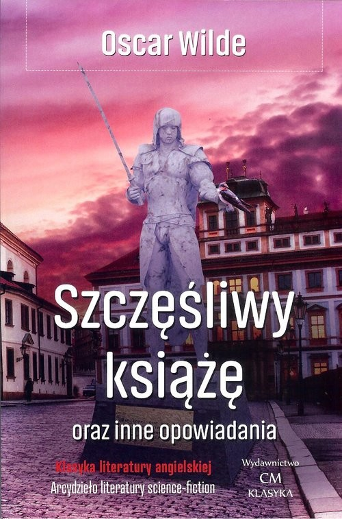 okładka Szczęśliwy książę oraz inne opowiadania, Książka | Wilde Oscar