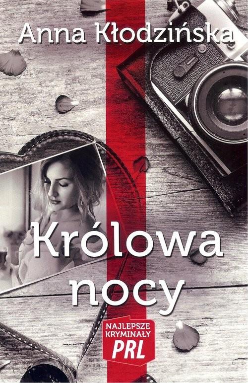 okładka Królowa nocy, Książka | Kłodzińska Anna
