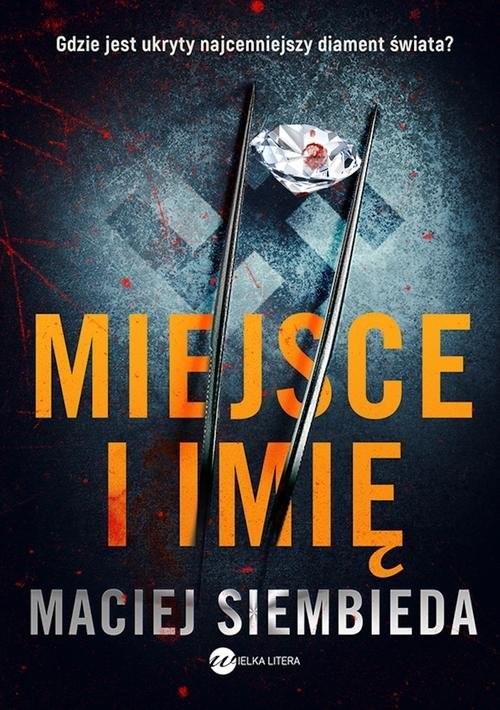 okładka Miejsce i imię, Książka | Maciej Siembieda