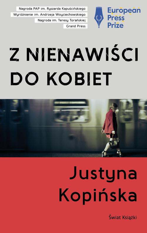 okładka Z nienawiści do kobiet, Książka   Kopińska Justyna