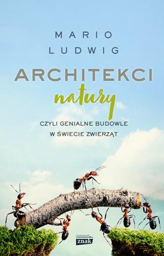 okładka Architekci naturyksiążka |  | Ludwig Mario