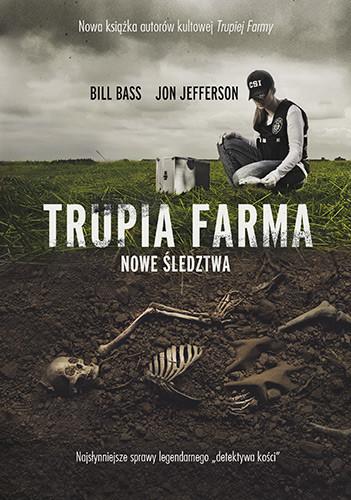 okładka Trupia Farma. Nowe śledztwa., Książka | Bass Bill, Jefferson Jon