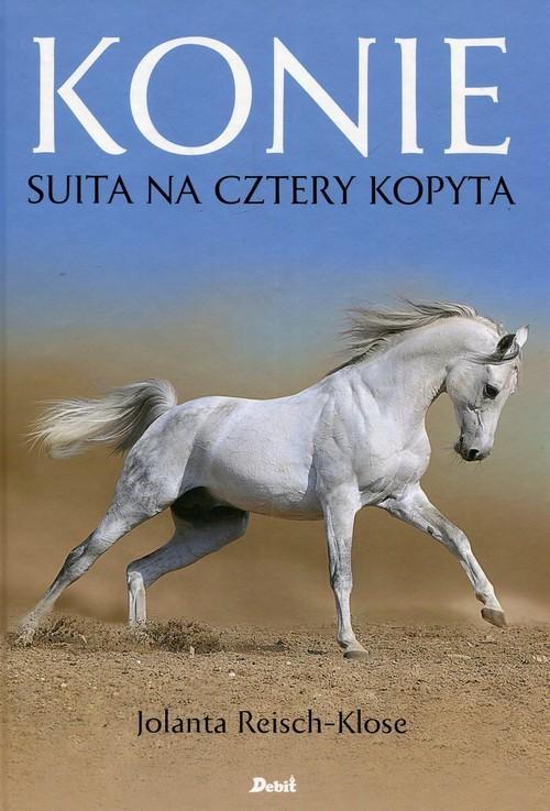 okładka Konie Suita na cztery kopyta, Książka   Reisch-Klose Jolanta