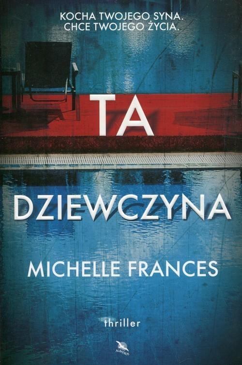 okładka Ta dziewczyna, Książka | Frances Michelle