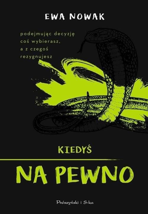 okładka Kiedyś na pewno, Książka | Ewa Nowak