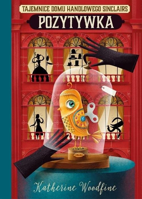 okładka Pozytywka Tajemnice domu handlowego Sinclairs, Książka | Woodfine Katherine