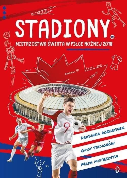 okładka Stadiony Mistrzostwa świata w piłce nożnej 2018, Książka  