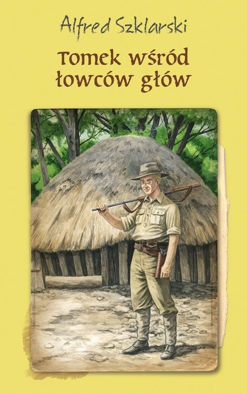 okładka Tomek wśród łowców głów, Książka | Szklarski Alfred