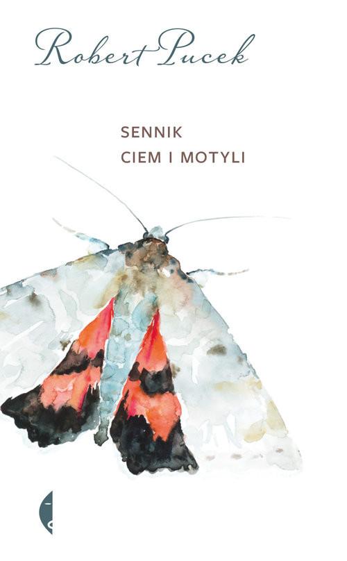 okładka Sennik ciem i motyliksiążka      Robert Pucek
