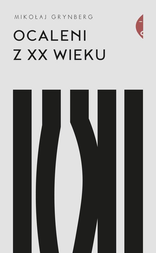 okładka Ocaleni z XX wieku, Książka | Grynberg Mikołaj