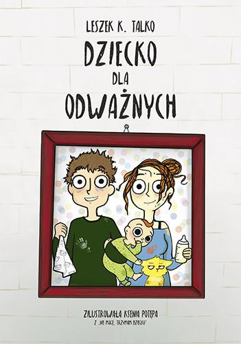 okładka Dziecko dla odważnychksiążka |  | Talko Leszek