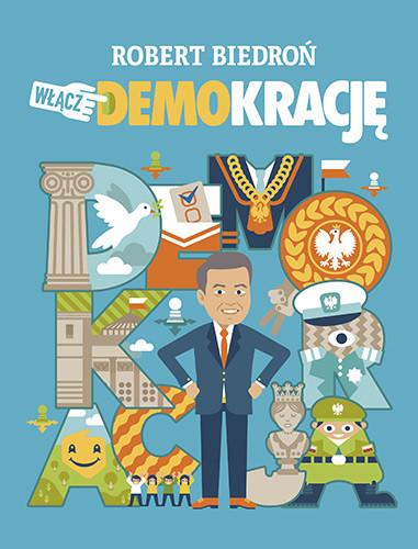 okładka Włącz DEMOkrację, Książka | Biedroń Robert
