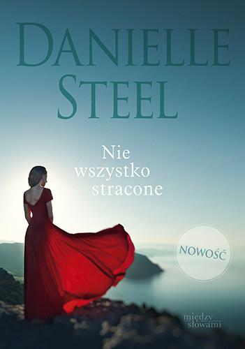 okładka Nie wszystko stracone, Książka | Steel Danielle