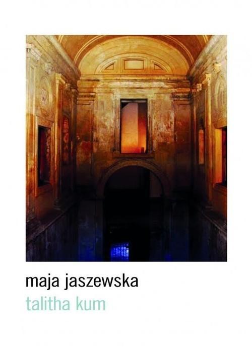 okładka Talitha kum, Książka | Jaszewska Maja