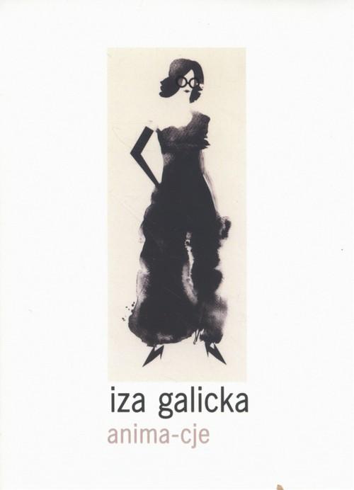 okładka Anima-cje, Książka | Galicka Iza