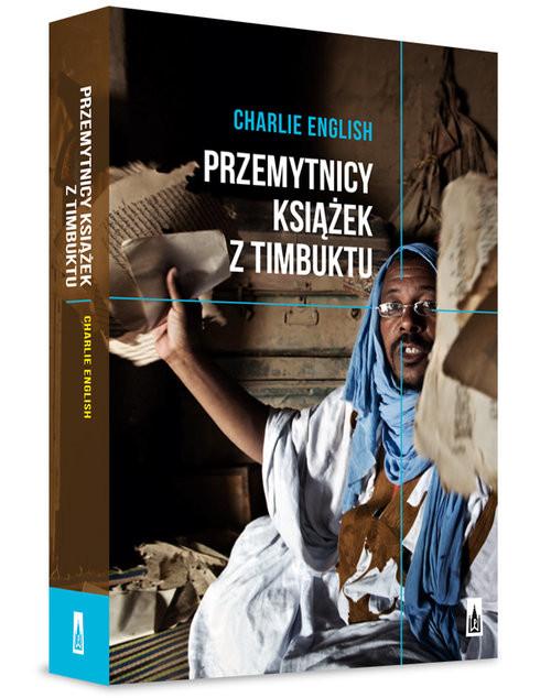 okładka Przemytnicy książek z Timbuktu, Książka | Charlie  English