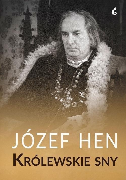 okładka Królewskie sny, Książka | Józef Hen