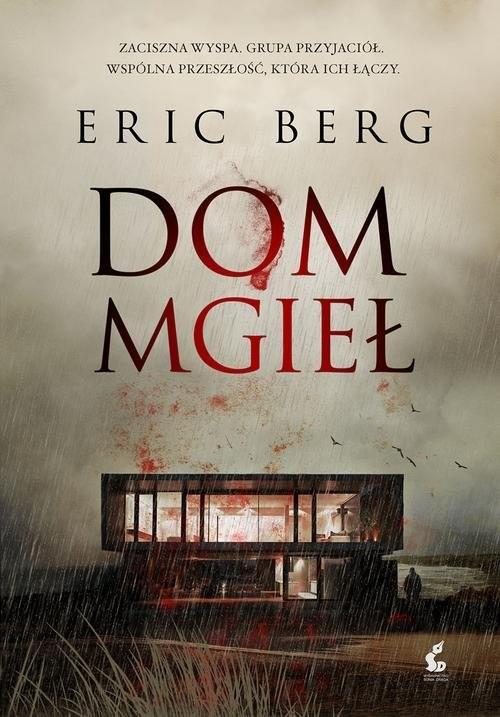 okładka Dom mgieł, Książka | Berg Eric