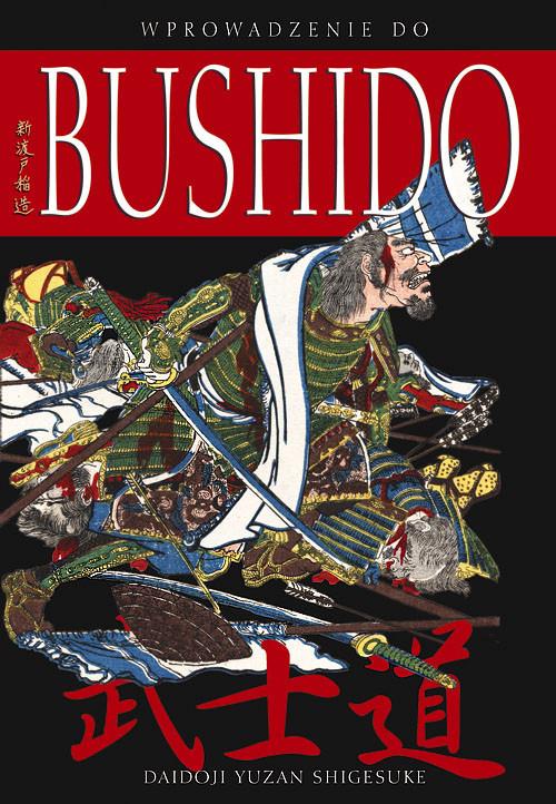 okładka Wprowadzenie do bushido, Książka   Daidoji Yuzan Shigesuke