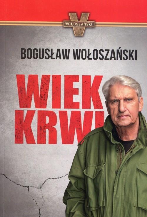 okładka Wiek krwi, Książka | Wołoszański Bogusław