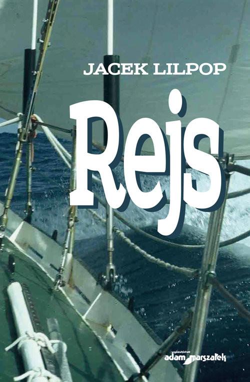 okładka Rejs, Książka   Lilpop Jacek