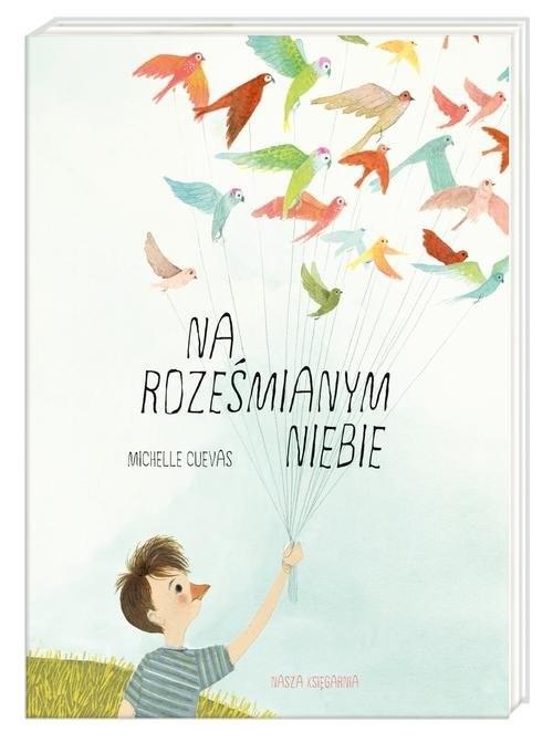 okładka Na roześmianym niebie, Książka | Cuevas Michelle