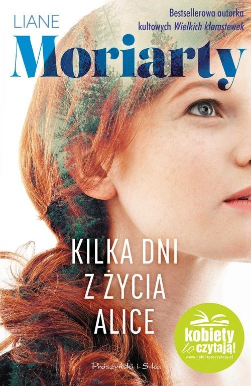 okładka Kilka dni z życia Alice, Książka | Moriarty Liane