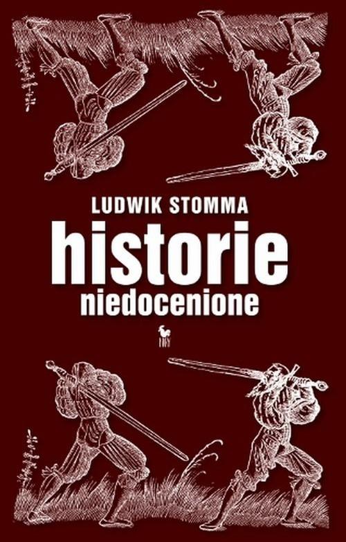 okładka Historie niedocenione, Książka | Stomma Ludwik