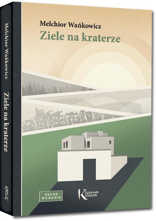 okładka Ziele na kraterze, Książka | Wańkowicz Melchior