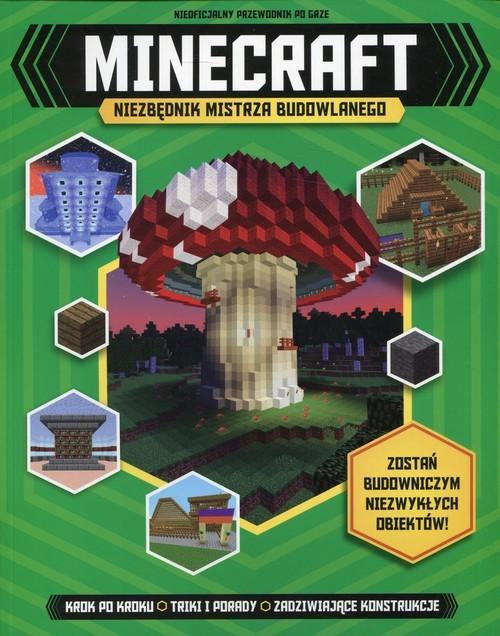 okładka Minecraft Niezbędnik mistrza budowlanego, Książka | Green Jonathan