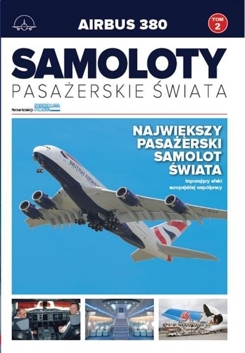okładka Samoloty pasażerskie świata Tom 2 Airbus A380, Książka |