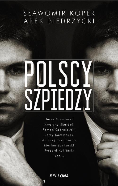okładka Polscy szpiedzy, Książka | Sławomir Koper, Arek Biedrzycki