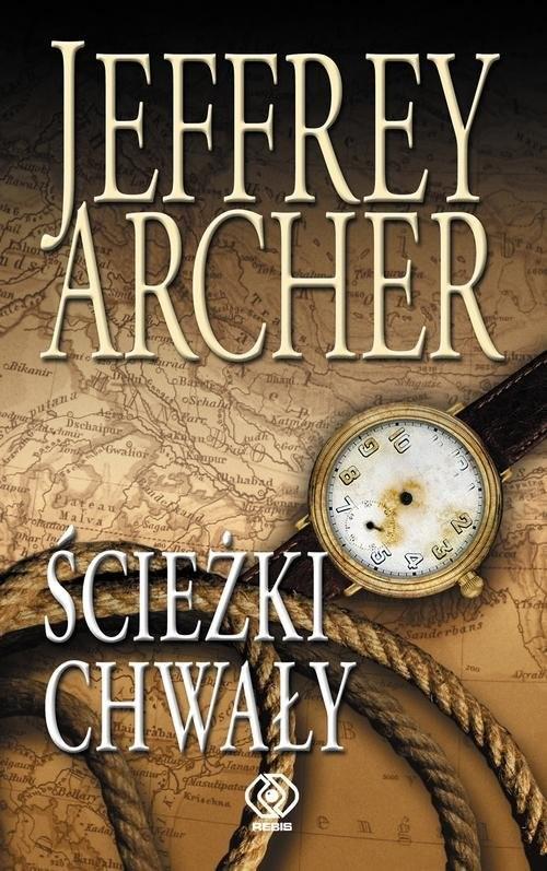 okładka Ścieżki chwały, Książka | Jeffrey Archer