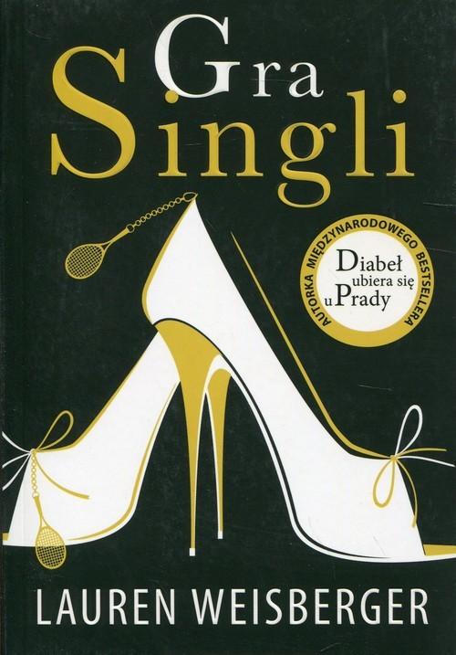 okładka Gra Singli, Książka | Weisberger Lauren