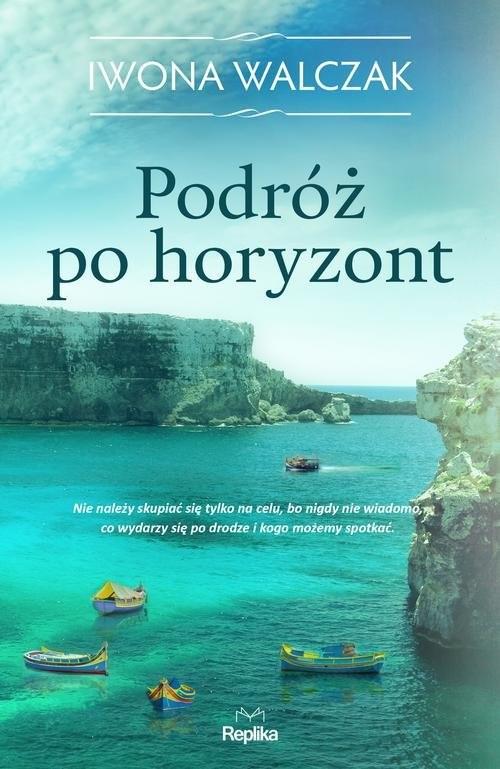 okładka Podróż po horyzont, Książka | Walczak Iwona