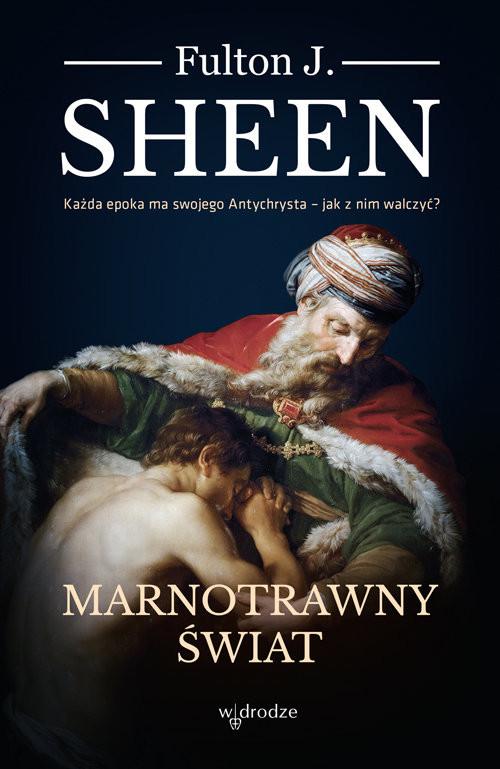 okładka Marnotrawny Świat, Książka | Fulton J.Sheen