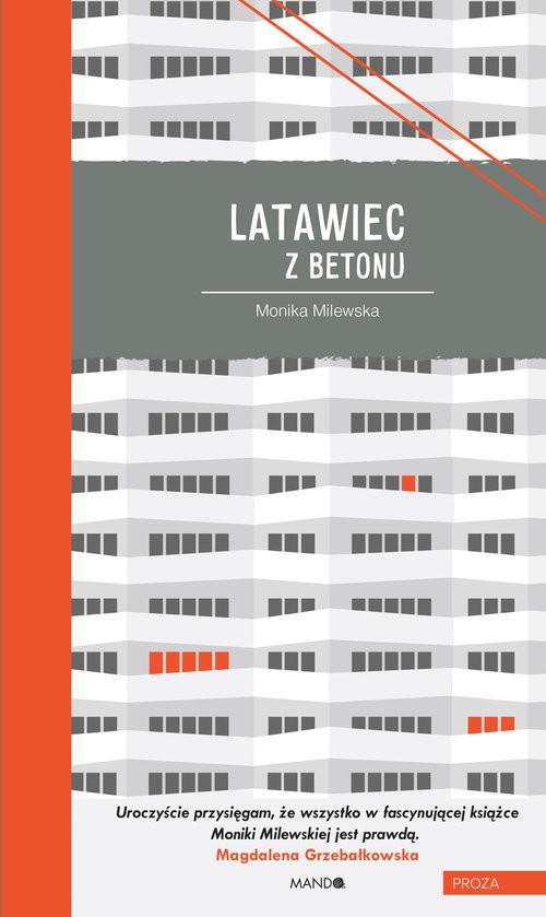 okładka Latawiec z betonu, Książka   Milewska Monika