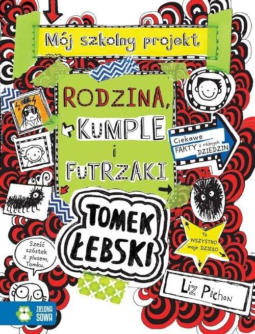okładka Tomek Łebski Tom 12  Rodzina, kumple i futrzakiksiążka      Pichon Liz