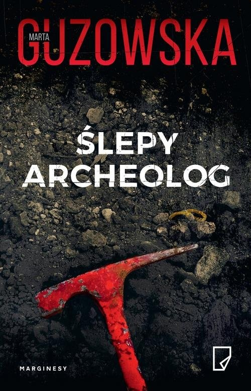 okładka Ślepy archeolog, Książka | Guzowska Marta