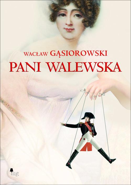 okładka Pani Walewska, Książka | Wacław Gąsiorowski