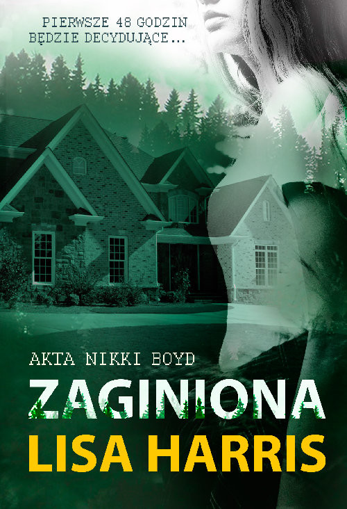 okładka Zaginiona Akta Nikki Boyd, Książka | Lisa Harris