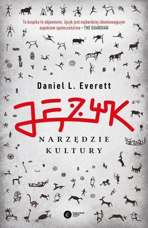 okładka Język - narzędzie kultury, Książka | Everett Daniel