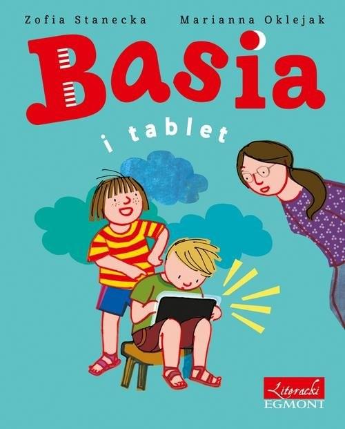 okładka Basia i tablet, Książka | Stanecka Zofia