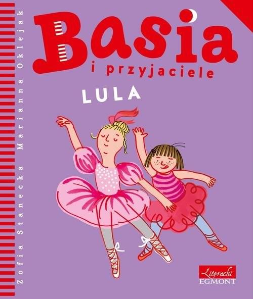 okładka Basia i przyjaciele Lula, Książka | Stanecka Zofia