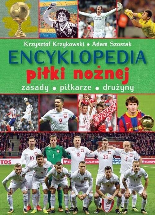 okładka Encyklopedia piłki nożnej, Książka | Krzysztof Krzykowski, Adam Szostak
